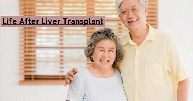 Life after Liver transplant