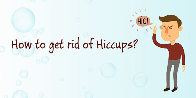 how to get rid of hiccups - how to stop hiccups