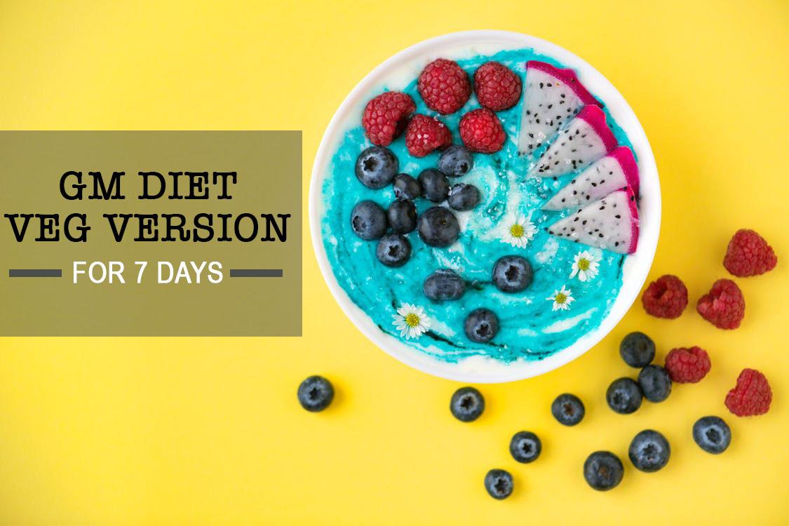 Gm Diet Vegetarian Version Gm Diet Veg Plan For 7 Days