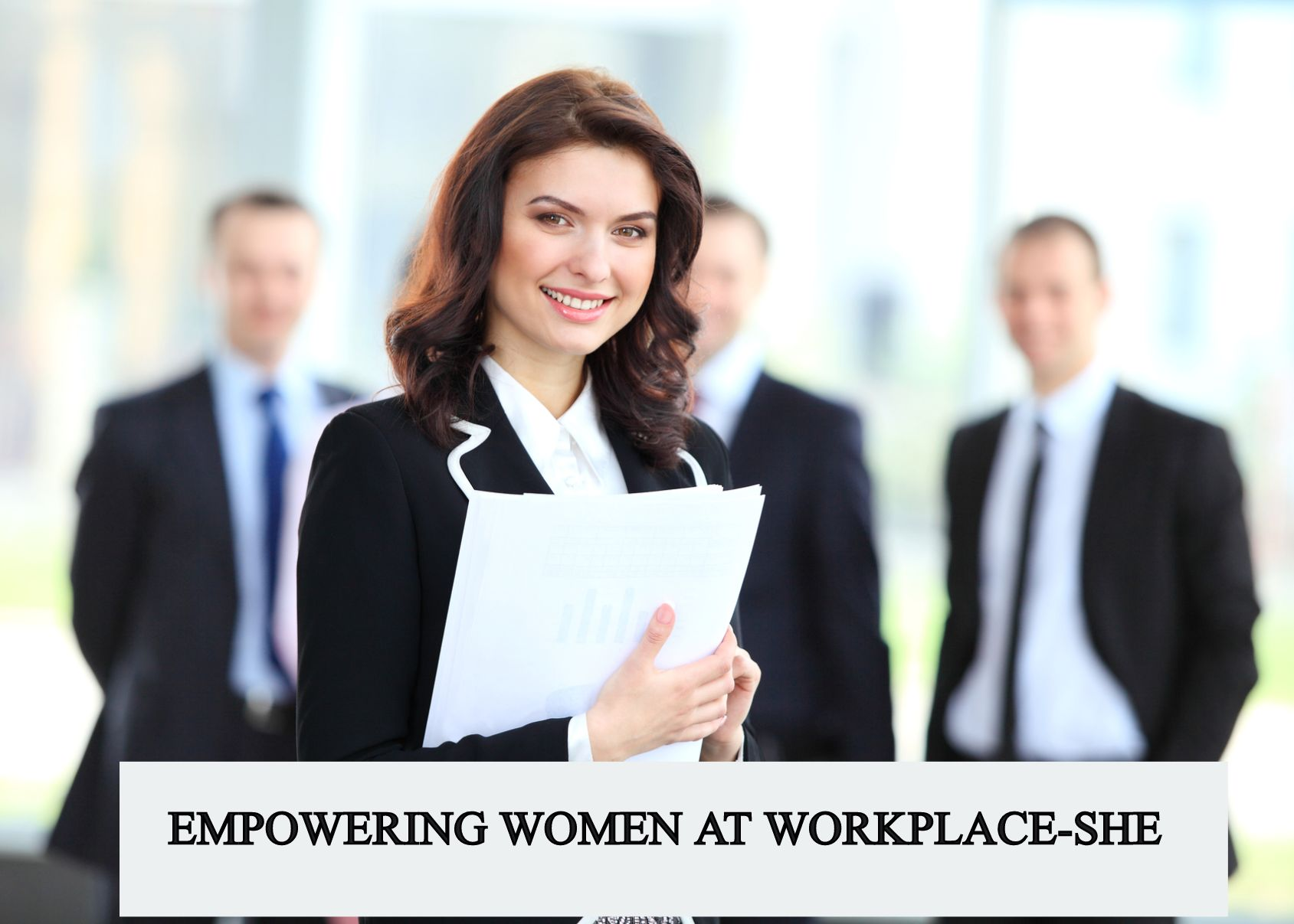Women Safety at Workplace- SHE