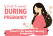 Indian foods to avoid during Pregnancy