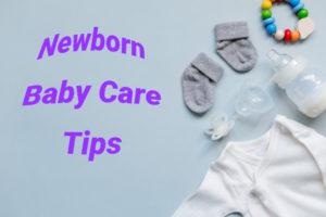 cuidados com o recém-nascido, bebê recém-nascido, dicas de cuidados com o bebê recém-nascido