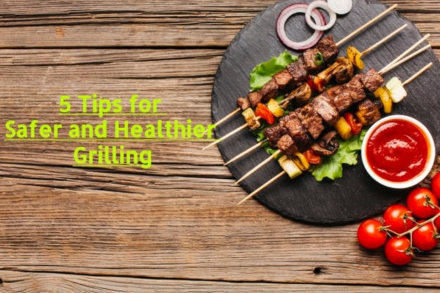 Safer and Healthier Grilling