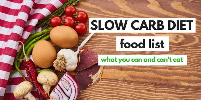 slow carb diet, slow carb diet food list, slow carb diet meal plan